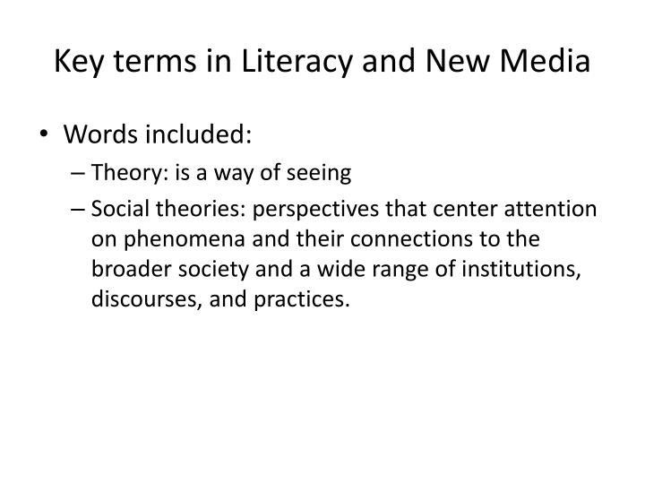 Key terms in literacy and new media