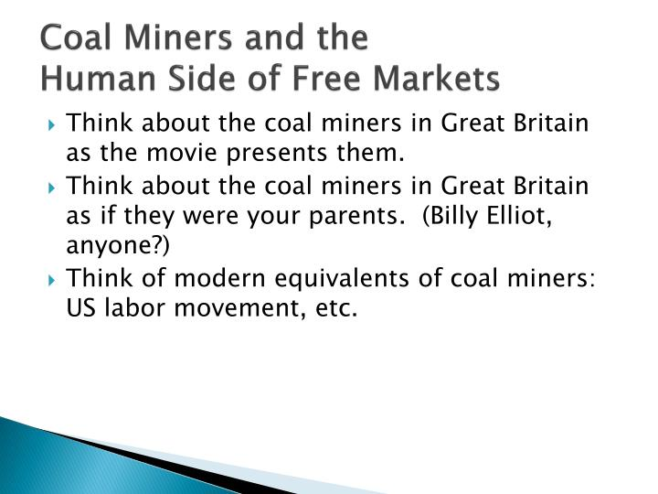 Coal Miners and the