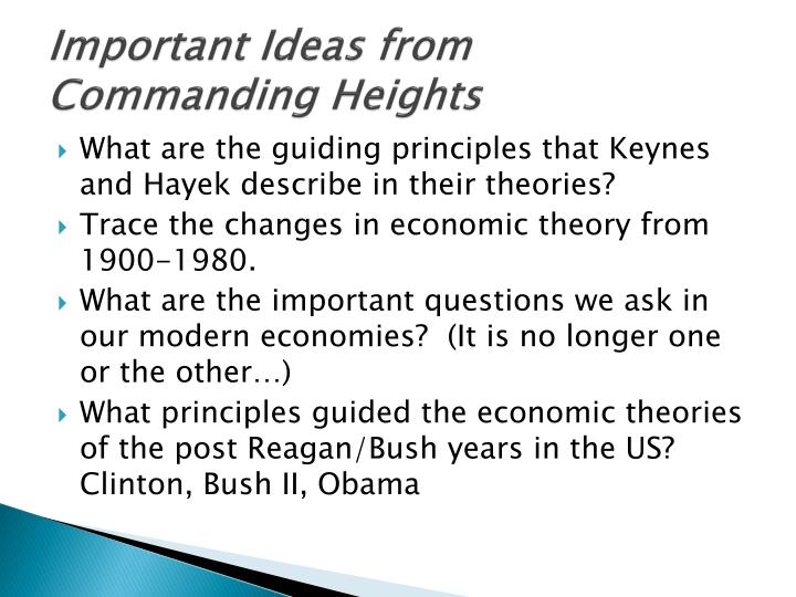 Important ideas from commanding heights