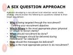 a six question approach1