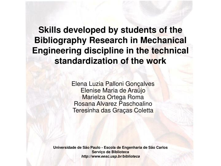 Skills developed by students of the Bibliography Research in Mechanical Engineering discipline in th...