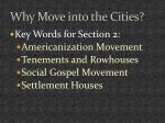 why move into the cities