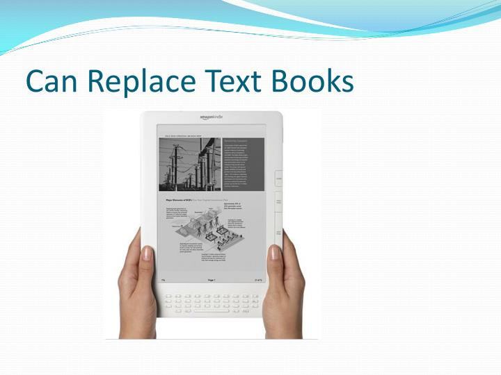 Can Replace Text Books