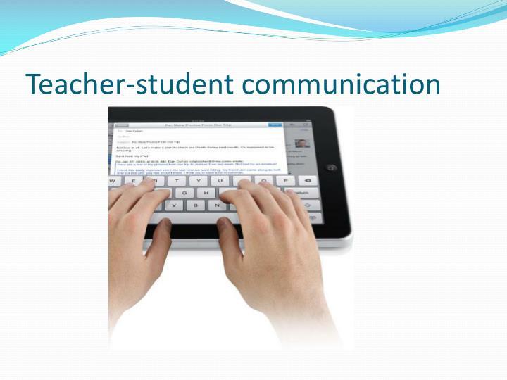 Teacher-student communication
