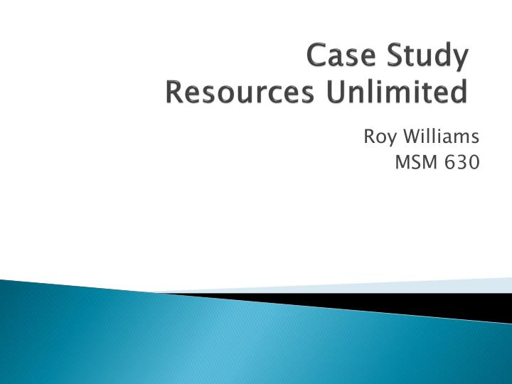 case study resources unlimited n.