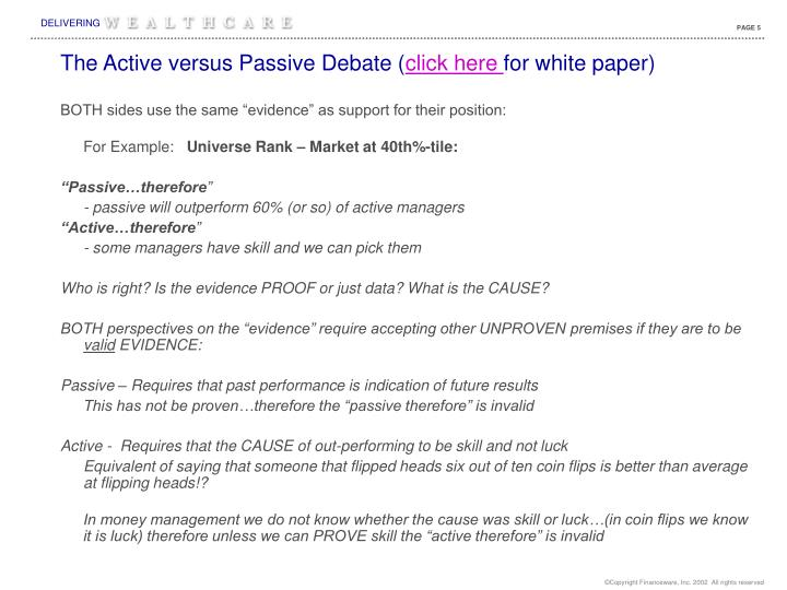 The Active versus Passive Debate (