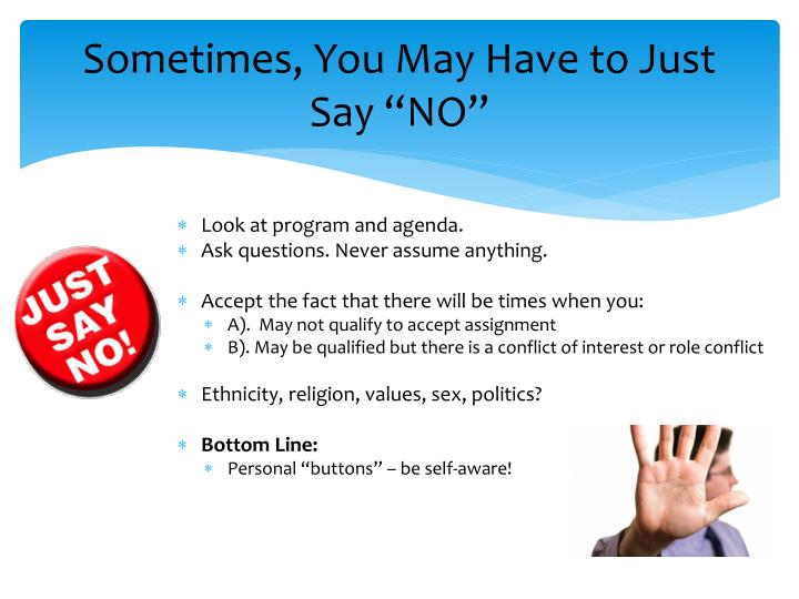 """Sometimes, You May Have to Just Say """"NO"""""""