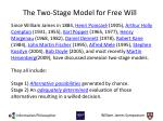 the two stage model for free will