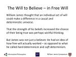 the will to believe in free will
