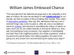 william james embraced chance