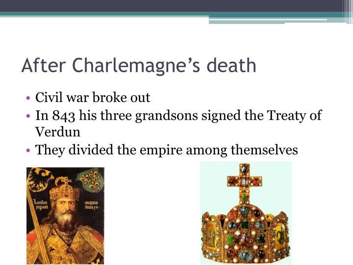 After Charlemagne's death