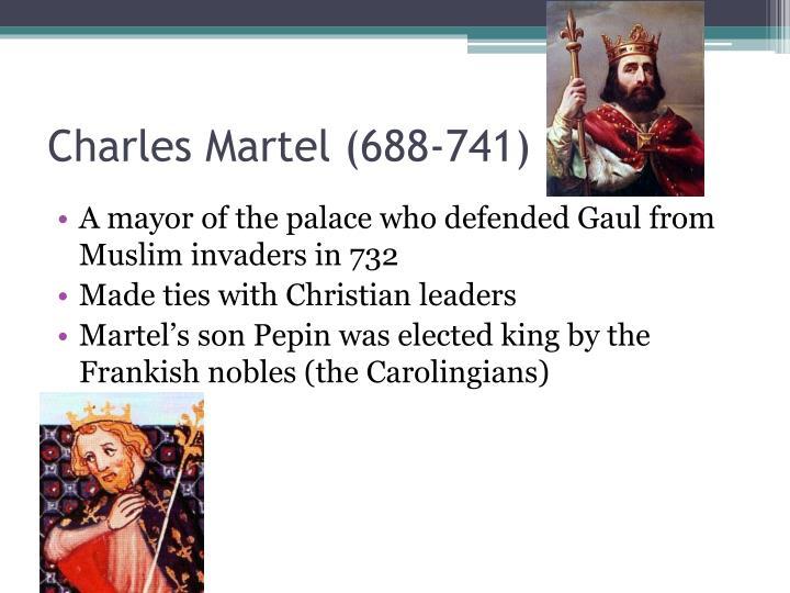 Charles Martel (688-741)
