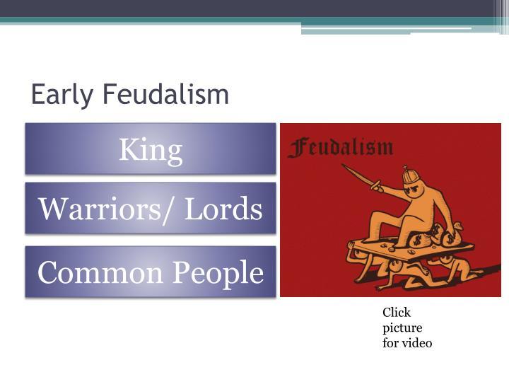 Early Feudalism