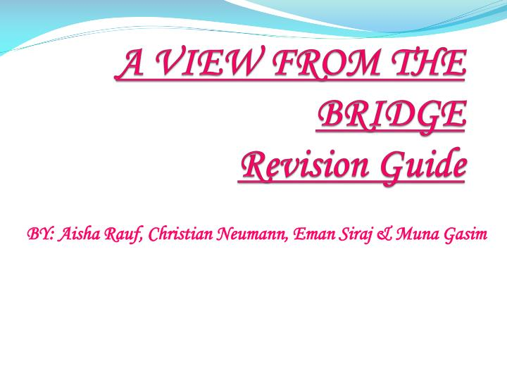 A view from the bridge revision guide