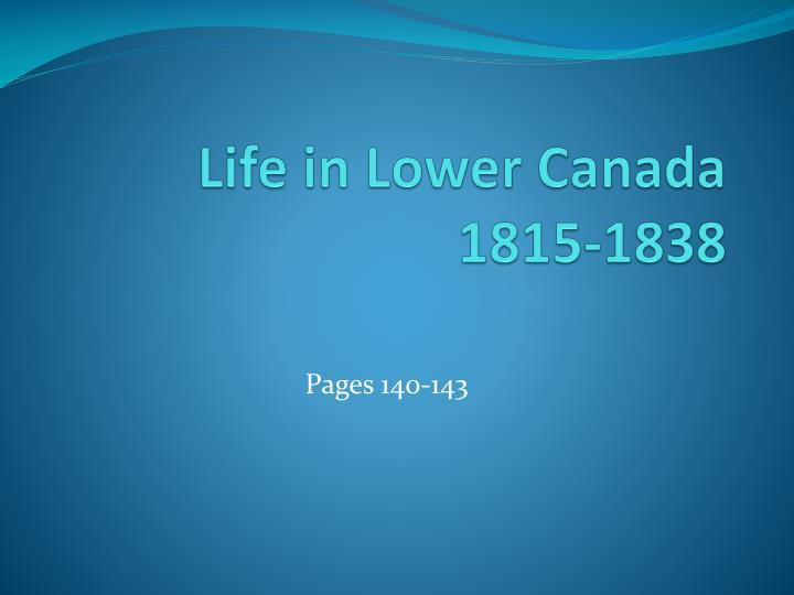Life in lower canada 1815 1838