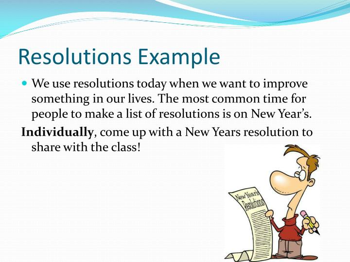 Resolutions Example
