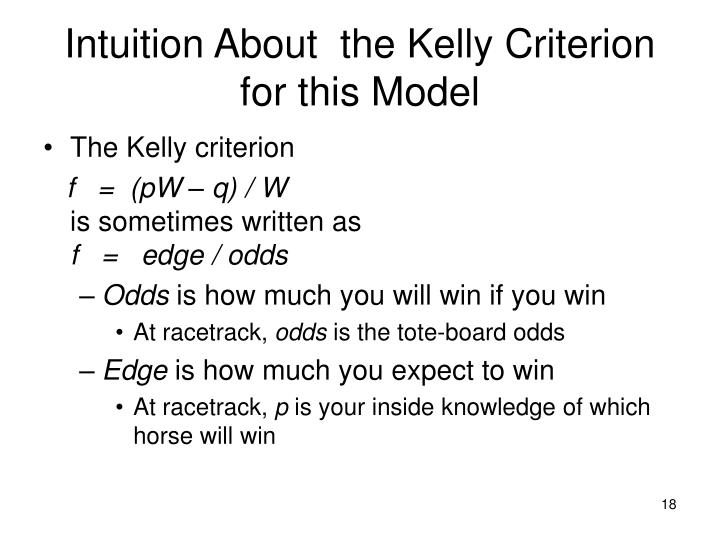 Intuition About  the Kelly Criterion for this Model