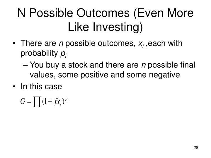 N Possible Outcomes (Even More Like Investing)