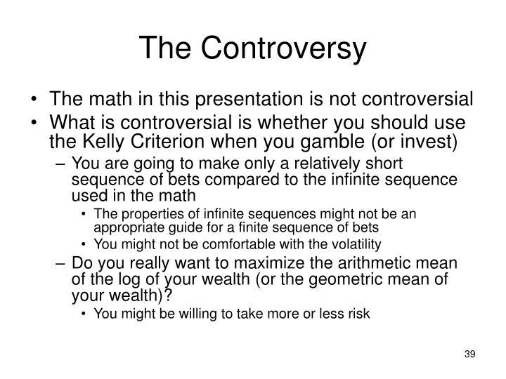 The Controversy