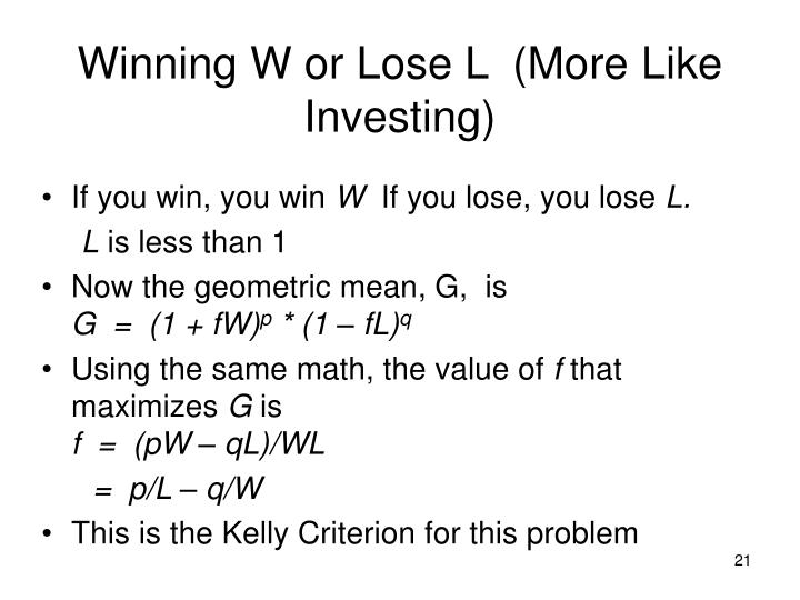 Winning W or Lose L  (More Like Investing)