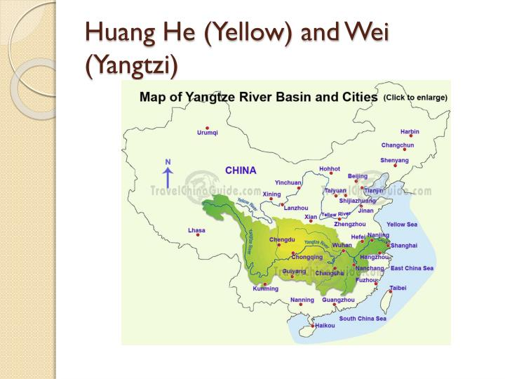 Huang He (Yellow) and Wei (