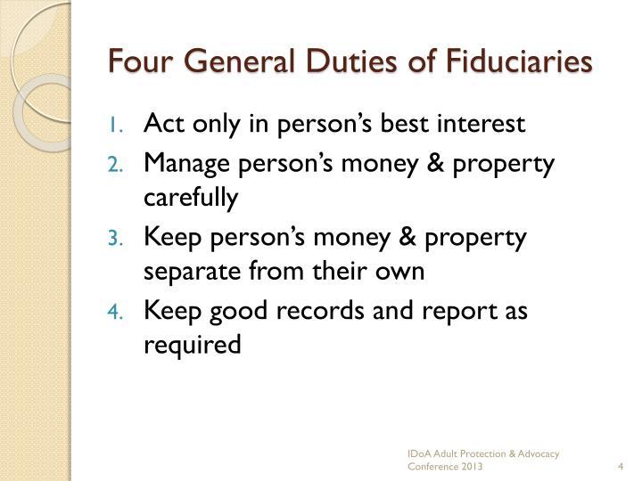 Four General Duties of Fiduciaries