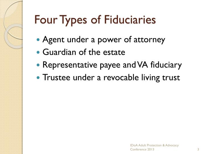Four types of fiduciaries