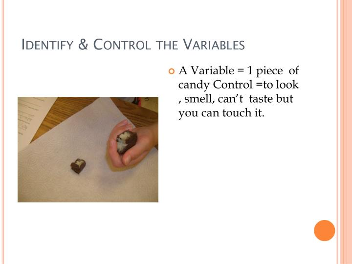 Identify & Control the Variables