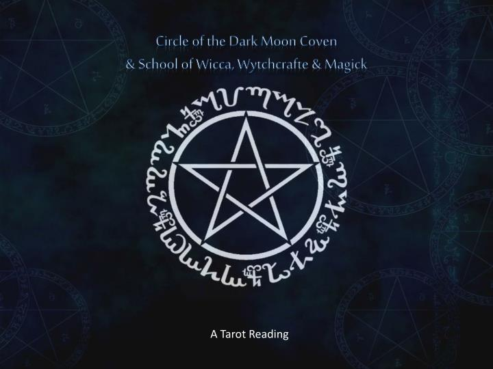 PPT - Circle of the Dark Moon Coven & School of Wicca