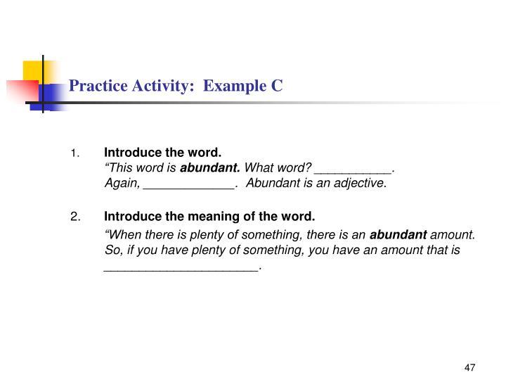 Practice Activity:  Example C