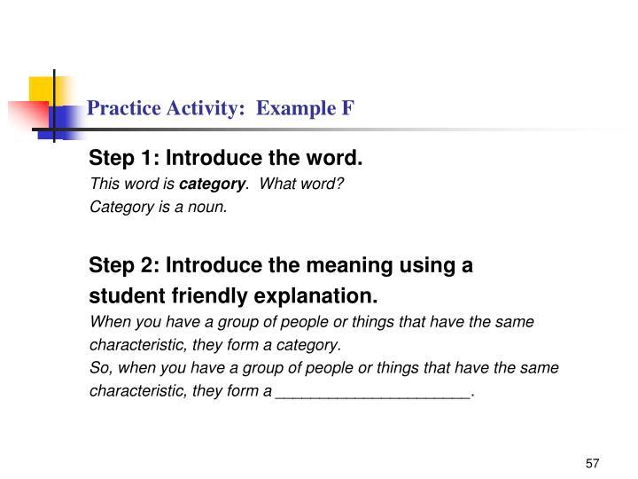 Practice Activity:  Example F