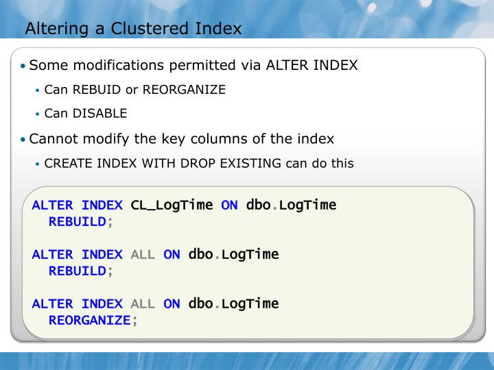 Altering a Clustered Index