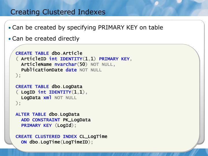 Creating Clustered Indexes