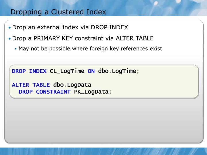Dropping a Clustered Index