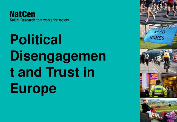 political disengagement and trust in europe n.