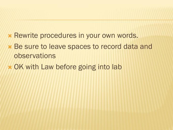 Rewrite procedures in your own words.