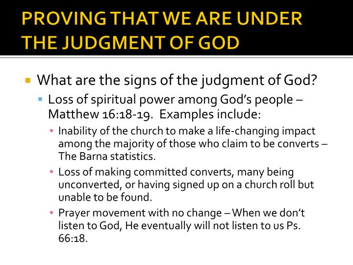 PROVING THAT WE ARE UNDER THE JUDGMENT OF GOD