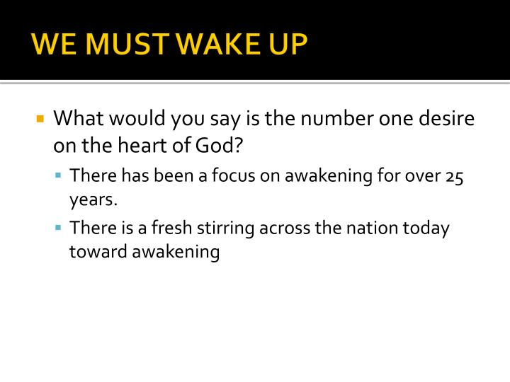 We must wake up