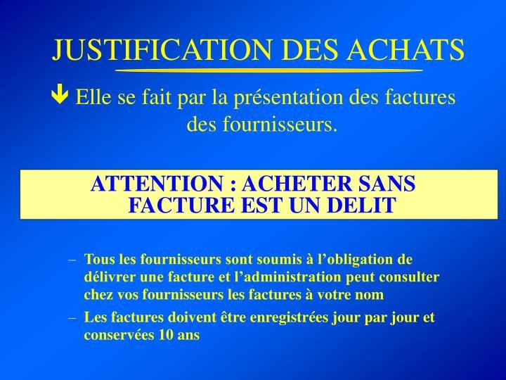 JUSTIFICATION DES ACHATS
