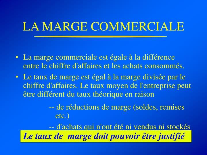 LA MARGE COMMERCIALE