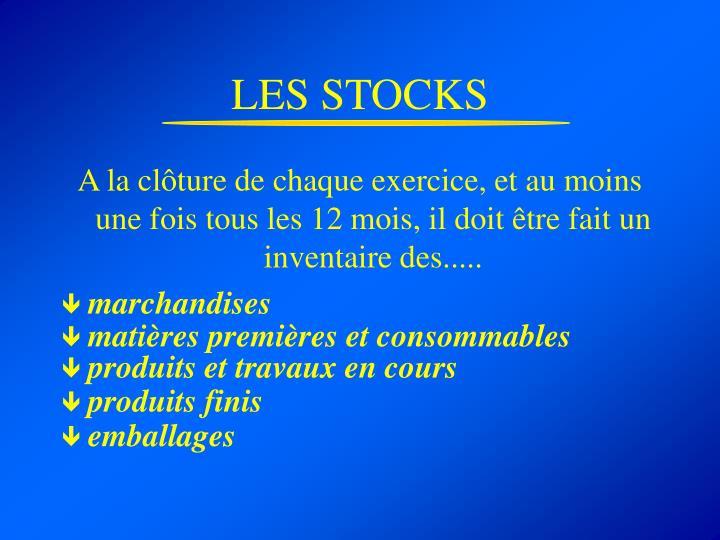 LES STOCKS