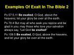 examples of exalt in the bible 2