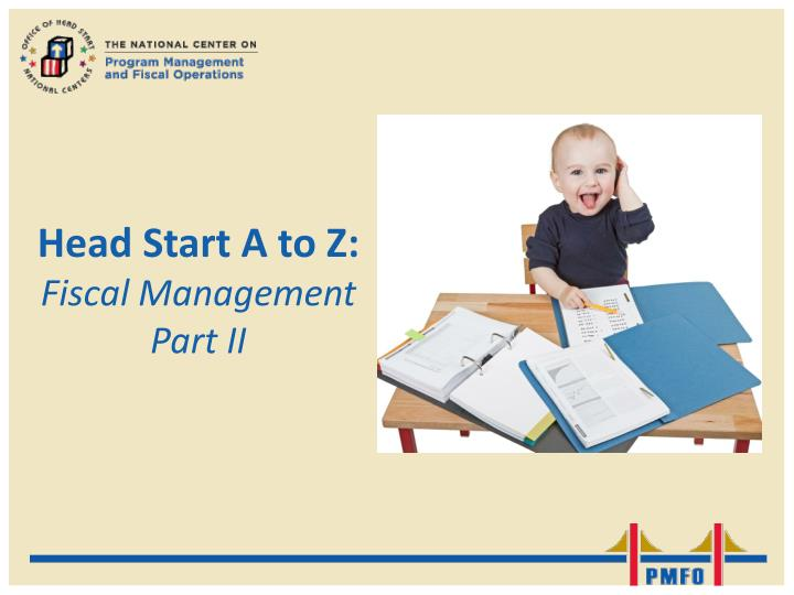 Head start a to z fiscal management part ii