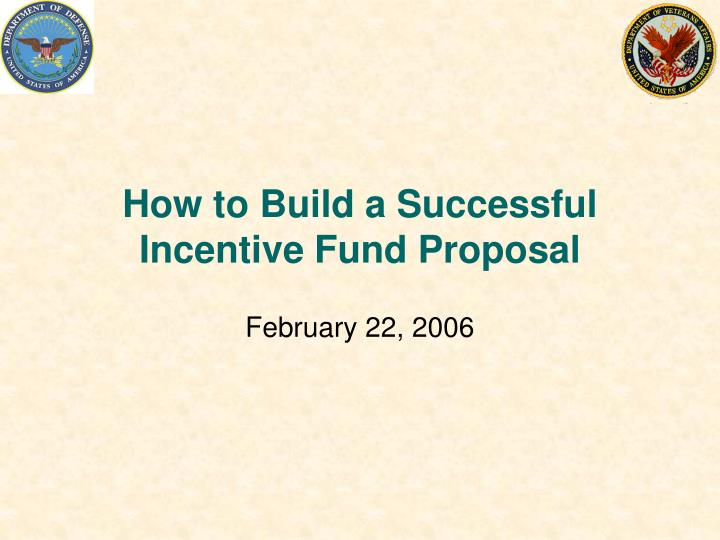 how to build a successful incentive fund proposal n.