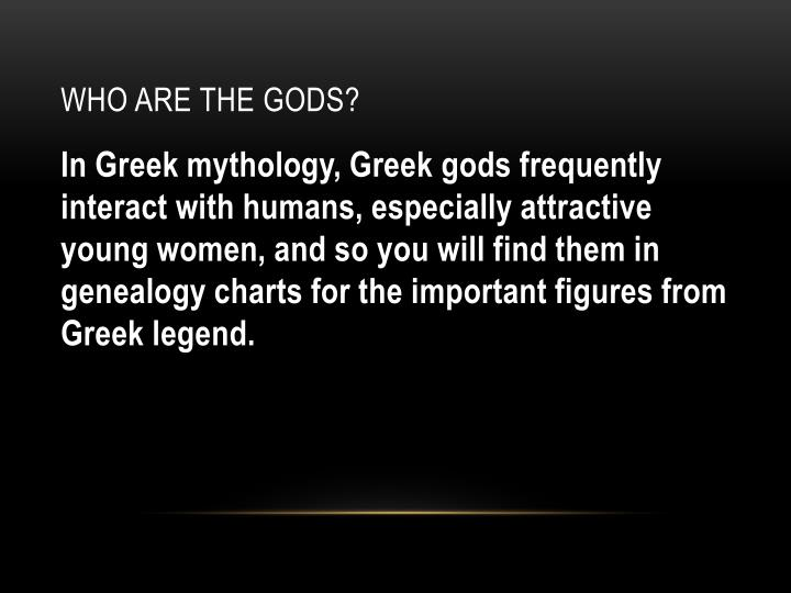 Who are the gods