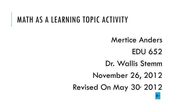Math as a learning topic activity
