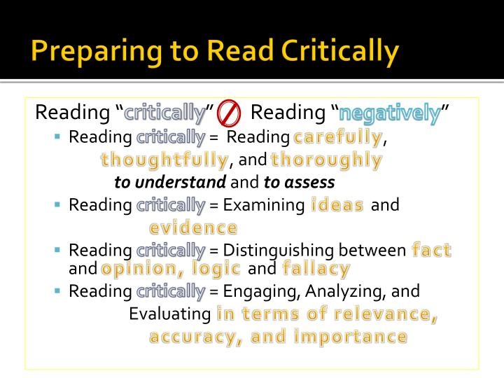 critically reading and analyzing Critical reading c ritical reading is a vital part of the writing process in fact, reading and writing processes are alike in both, you make meaning by actively engaging a text as a reader, you are not a passive participant, but an active constructor of meaning.