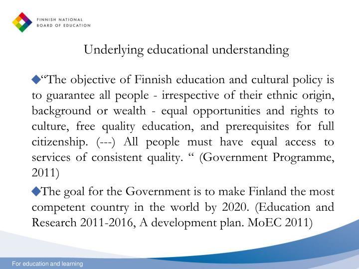 Underlying educational understanding