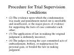procedure for trial supervision conditions1