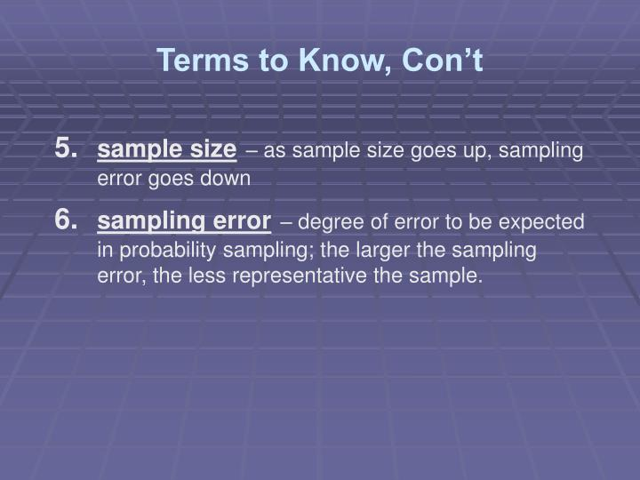 Terms to Know, Con't
